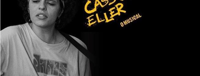 Estréia em maio: Cássia Eller – O Musical